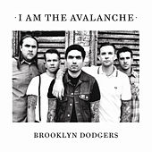 Brooklyn Dodgers - Single by I Am The Avalanche