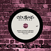 Money & Woman (Remix)/Two Things In Life Dub by Don Carlos