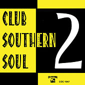 Play & Download Club Southern Soul 2 by Various Artists | Napster