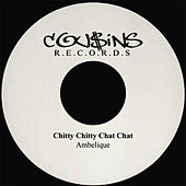 Chitty Chitty Chat Chat by Ambelique