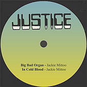 Play & Download Big Bad Organ / In Cold Blood by Jackie Mittoo | Napster