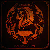 Play & Download Borrowed Time by Nothington | Napster