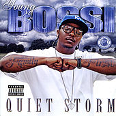 Play & Download Quiet Storm by Youngbossi | Napster