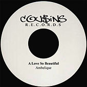 Play & Download A Love So Beautiful by Ambelique | Napster