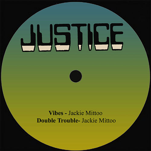 Vibes / Double Trouble by Jackie Mittoo