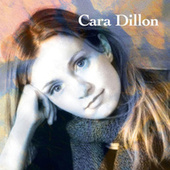 Play & Download Cara Dillon by Cara Dillon | Napster