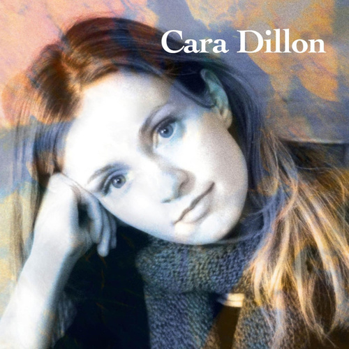 Cara Dillon by Cara Dillon