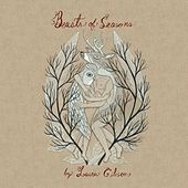 Play & Download Beasts of Seasons by Laura Gibson | Napster