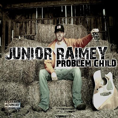 Play & Download Problem Child by Junior Raimey | Napster