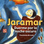 Play & Download Duerme Por La Noche Oscura by Jaramar | Napster