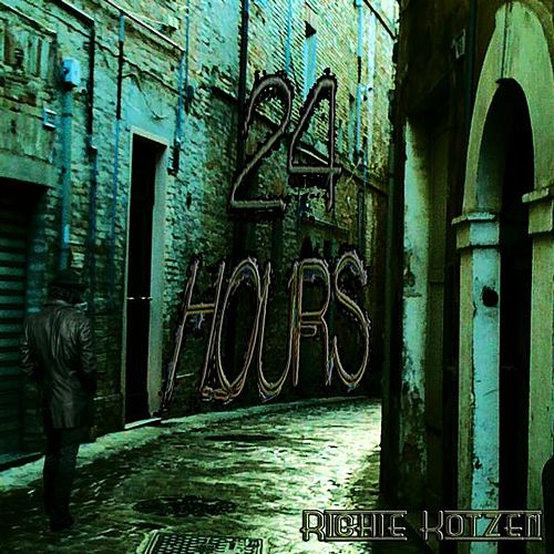 Play & Download 24 Hours by Richie Kotzen | Napster