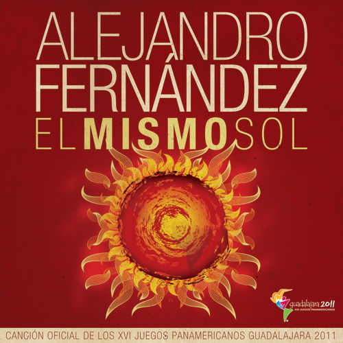 Play & Download El Mismo Sol by Alejandro Fernández | Napster