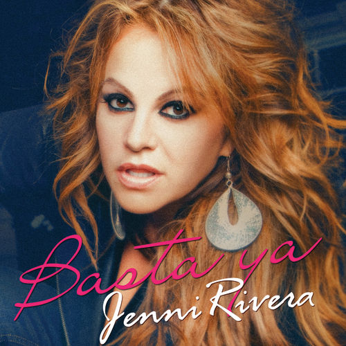 Play & Download Basta Ya by Jenni Rivera | Napster