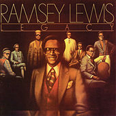 Play & Download Legacy by Ramsey Lewis | Napster