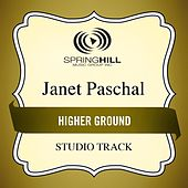 Play & Download Higher Ground (Studio Track) by Janet Paschal | Napster