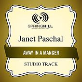 Play & Download Away In A Manger (Studio Track) by Janet Paschal | Napster