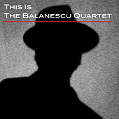 This Is The Balanescu Quartet by Balanescu Quartet