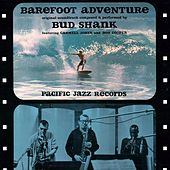 Play & Download Barefoot Adventure by Bud Shank | Napster