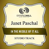 Play & Download In The Middle Of It All (Studio Track) by Janet Paschal | Napster