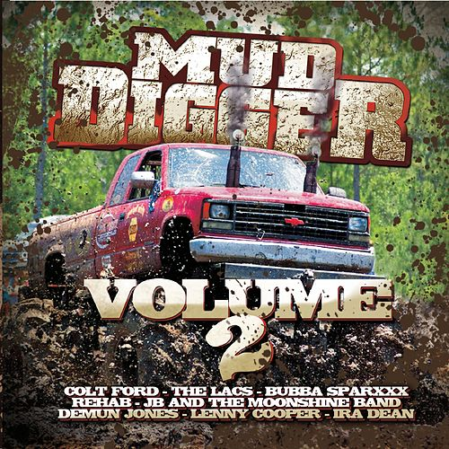 Mud Digger 2 Limited Edition by Mud Digger