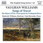 Vaughan Williams: Songs of Travel / The House of Life (English Song, Vol. 14) by Roderick Williams