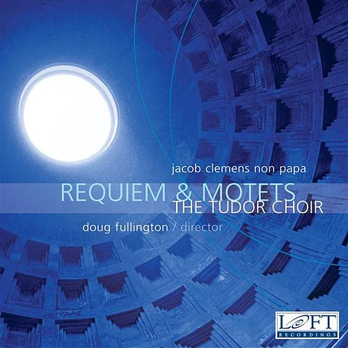 Play & Download Requiem & Motets by Doug Fullington | Napster