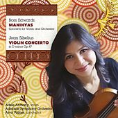 Play & Download Edwards: Maninyas - Sibelius: Violin Concerto by Adele Anthony | Napster