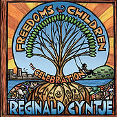 Freedom's Children: The Celebration (feat. Herman Burney, Victor Provost, Warren Wolf & Amin Gumbs) by Reginald Cyntje