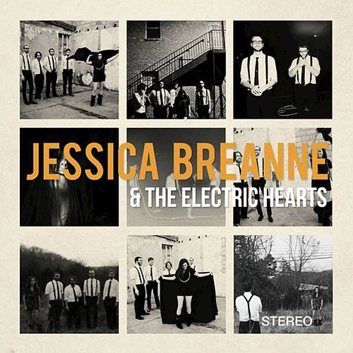 Jessica Breanne & The Electric Hearts by Jessica Breanne