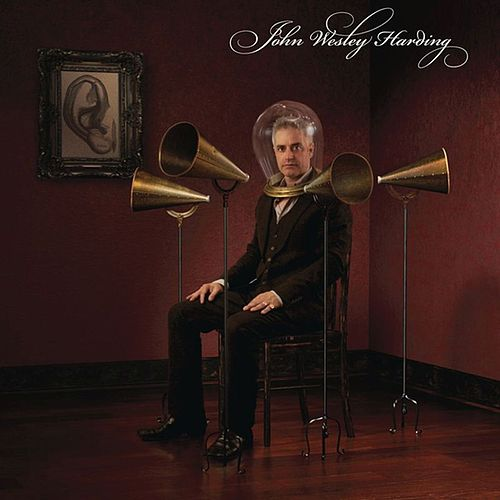 The Sound Of His Own Voice by John Wesley Harding