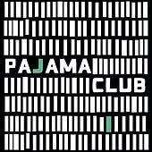 Play & Download Pajama Club by Pajama Club | Napster