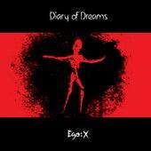 Ego:X (Deluxe) von Diary Of Dreams