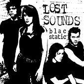 Play & Download Blac Static by Lost Sounds | Napster