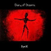 Ego:X von Diary Of Dreams
