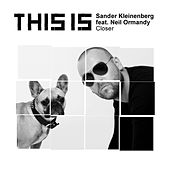 Play & Download Closer by Sander Kleinenberg | Napster