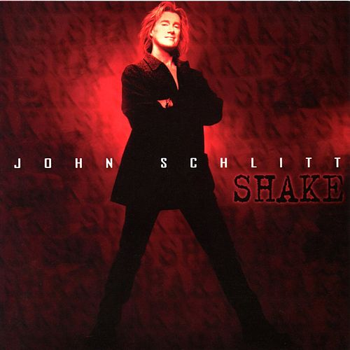 Play & Download Shake by John Schlitt | Napster