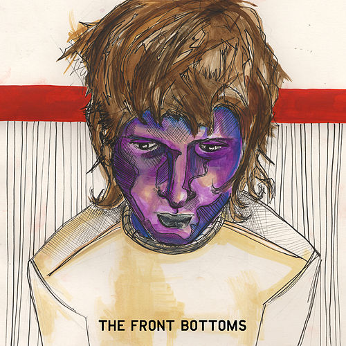 Play & Download The Front Bottoms by The Front Bottoms | Napster