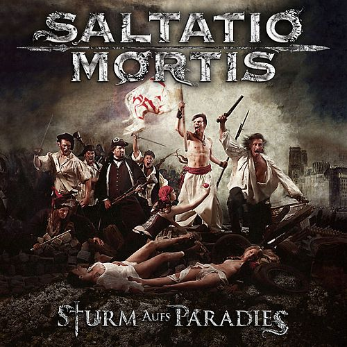 Play & Download Sturm Aufs Paradies by Saltatio Mortis | Napster