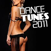 Play & Download Dance Tunes 2011 by Various Artists | Napster