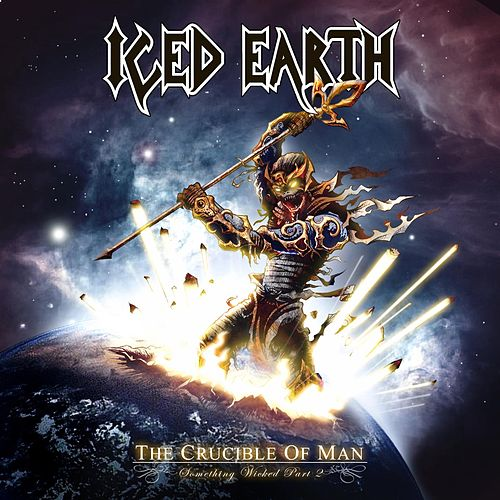 Play & Download The Crucible of Man (Something Wicked Pt. 2) by Iced Earth | Napster