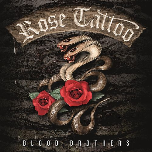 Play & Download Blood Brothers (Special Edition) by Rose Tattoo | Napster