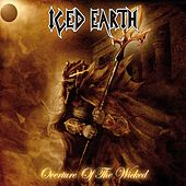 Play & Download Overture of the Wicked by Iced Earth | Napster