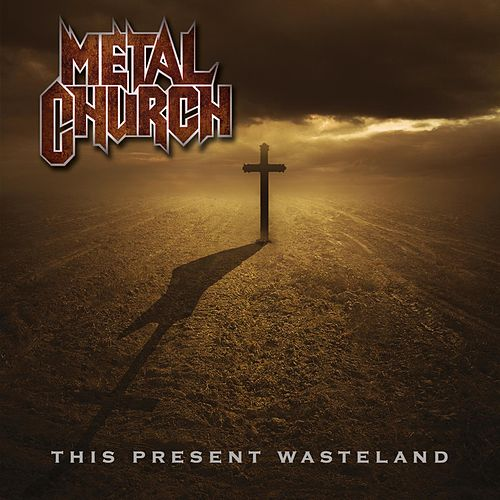 Play & Download This Present Wasteland by Metal Church | Napster