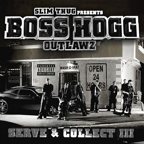 Serve & Collect 3 by Boss Hogg Outlawz
