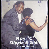 Play & Download Slippin & Slidin by Roy C | Napster
