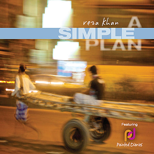 A Simple Plan by Reza Khan
