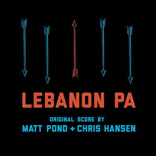 Play & Download Lebanon PA Soundtrack by Matt Pond | Napster