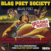 Play & Download Blaq Poet Society - QB Slasher Remixes by Blaq Poet | Napster