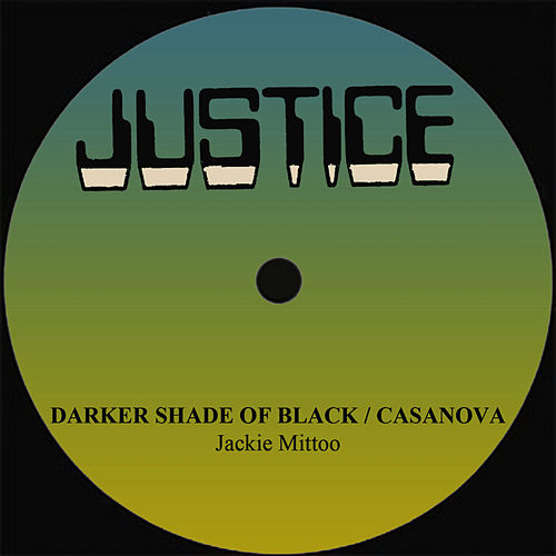 Jackie Mittoo Darker Shade Of Black/Casanova by Jackie Mittoo