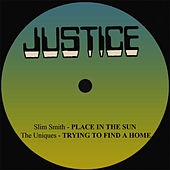Play & Download Slim Smith Place In The Sun / The Uniques Trying To Find A Home by Slim Smith | Napster